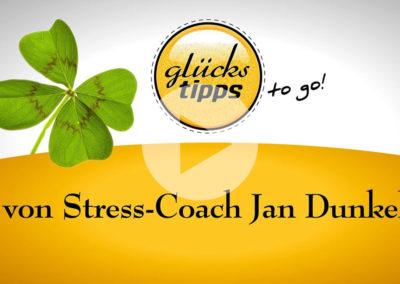 Glückstipps to go: Von Stress-Coach Jan Dunkel