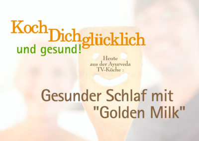 """Folge 1: Gesunder Schlaf mit """"Golden Milk"""""""