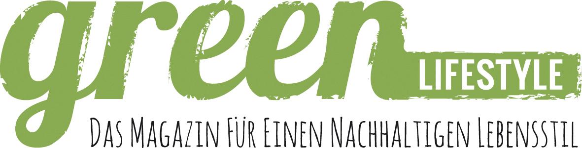 """Green Lifestyle Magazin """"DAS MAGAZIN FÜR EINEN NACHHALTIGEN LEBENSSTIL"""""""